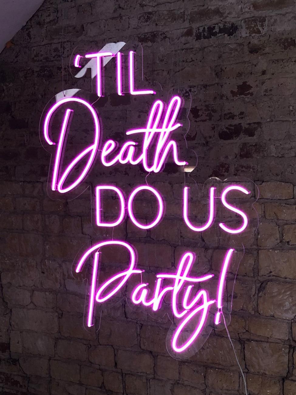 Til Death Do Us Party Pink Neon Sign Hertfordshire